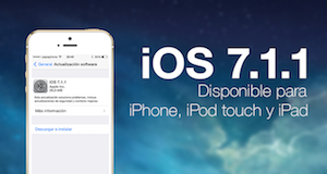 Photo of iOS 7.1.1 Ya Disponible para iPhone, iPad e iPod Touch
